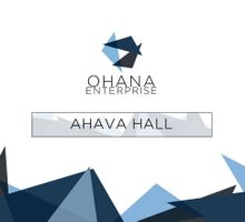 Ahava Hall by Ohana Enterprise