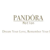 Pandora Motion