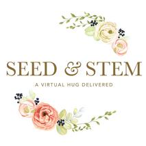 Seed & Stem